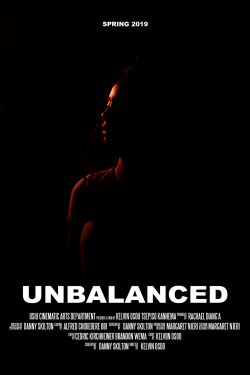 Coming Soon: UNBALANCED ! Departement of Cinematics Arts productions