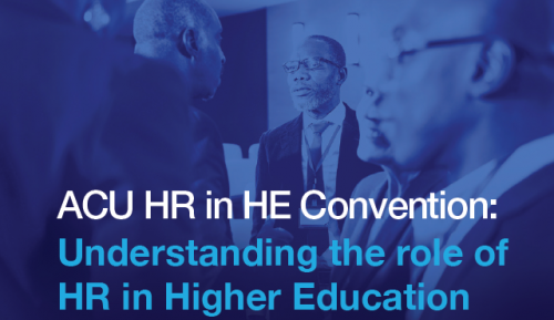 ACU HR in HE Convention: Understanding the role of HR in Higher Education