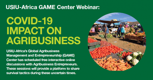 The Global Agribusiness Management and Entrepreneurship (GAME) Center to host online discussions with Agribusiness SMEs